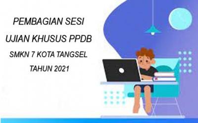 PEMBAGIAN SESI TES PPDB TAHUN 2021