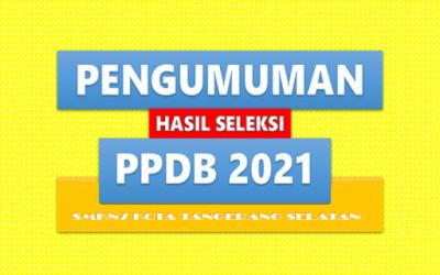 PENGUMUMAN PPDB 2021/2022